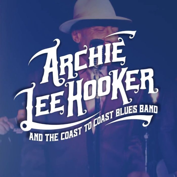 Archie Lee Hooker – & the Coast to Coast Blues Band